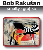 Bob Rakušan - Smalty - Grafika